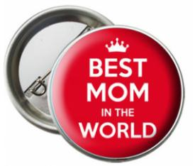 Best Mom İn The World Rozeti