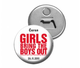 Grils Bring The boys out Magnet Açacak